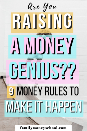 9 Money Rules For Kids