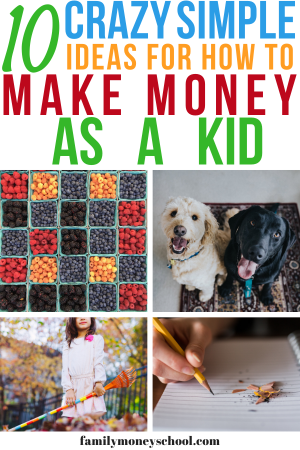 How to Make Money As a Kid